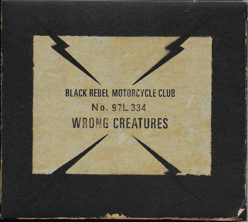 BRMC Black rebel motorcycle club Wrong creatures cover