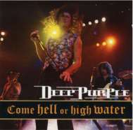 Deep Purple Come hell or hgh water