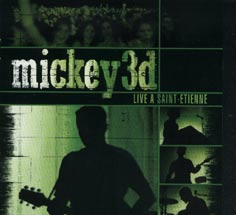 Mickey 3 D Live a saint etienne