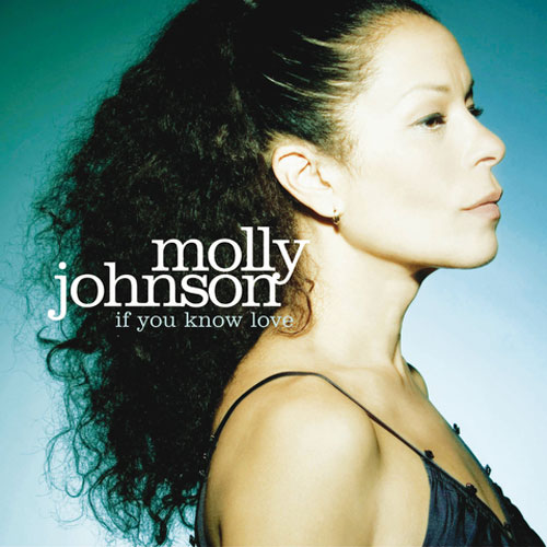 Molly Johnson If yoiu know love