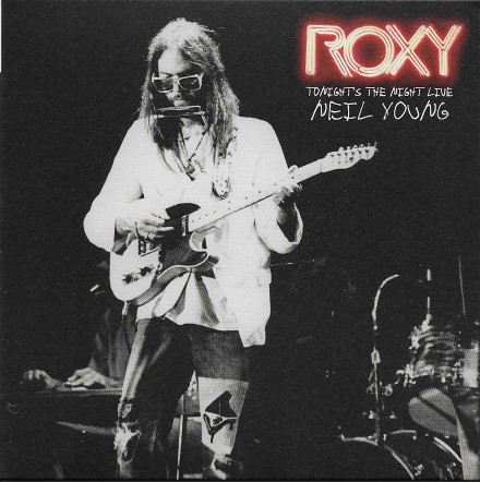 Neil Young Roxy Tonight's the night live cover