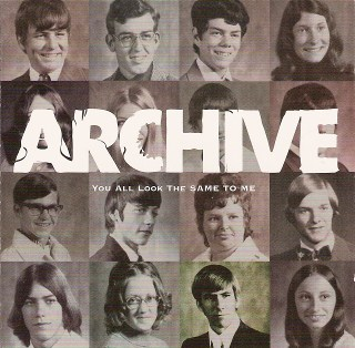 ARCHIVE - You all look the same to m