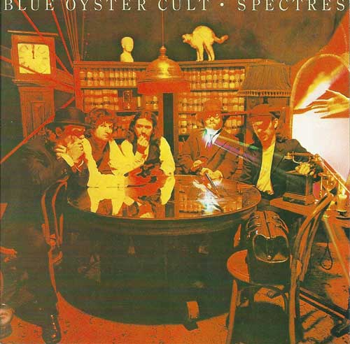 Blue Oyster Cult Spectres