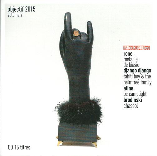 Compilation Les Inrockuptibles Objectif 2015 Volume 2