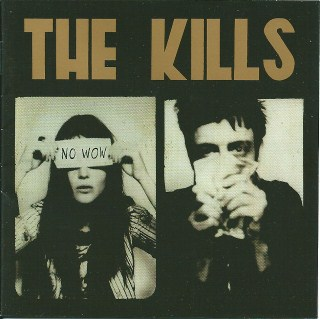 The Kills No wow