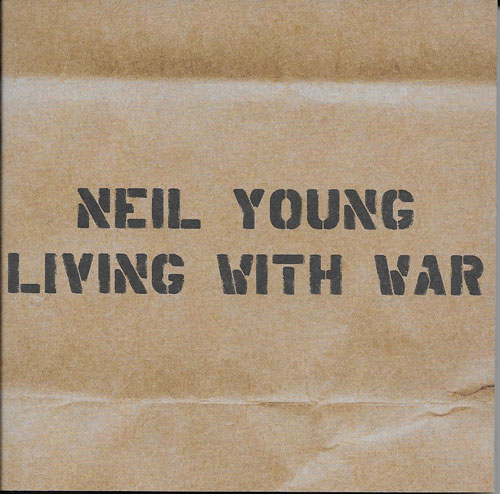 Neil Young Living with war cover
