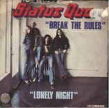 Status Quo Break the rules