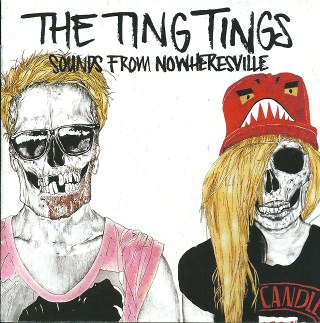 The Ting Tings Sounds from nowhersville