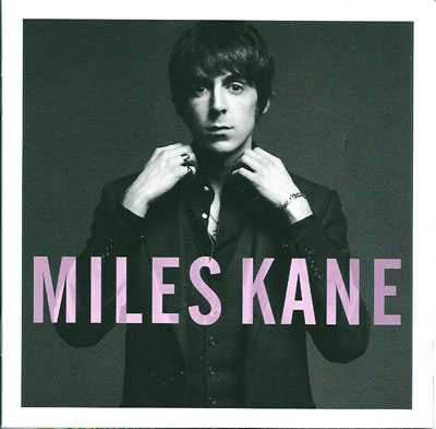 Miles Kane Colour of the trap
