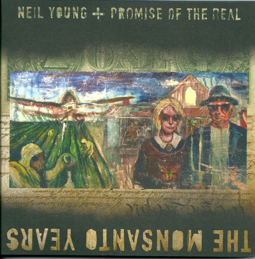 Neil Young The Mosanto years cover
