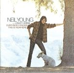 Neil Young - Everybody knows this is nowhere - 1969